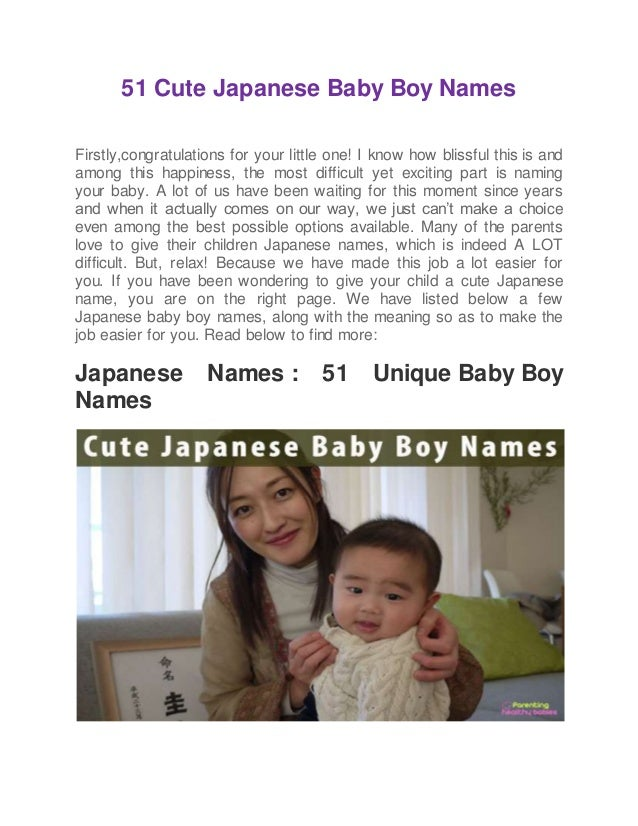 51 Cute Japanese Baby Boy Names Firstly,congratulations for your little one! I know how blissful this is and among this ha...