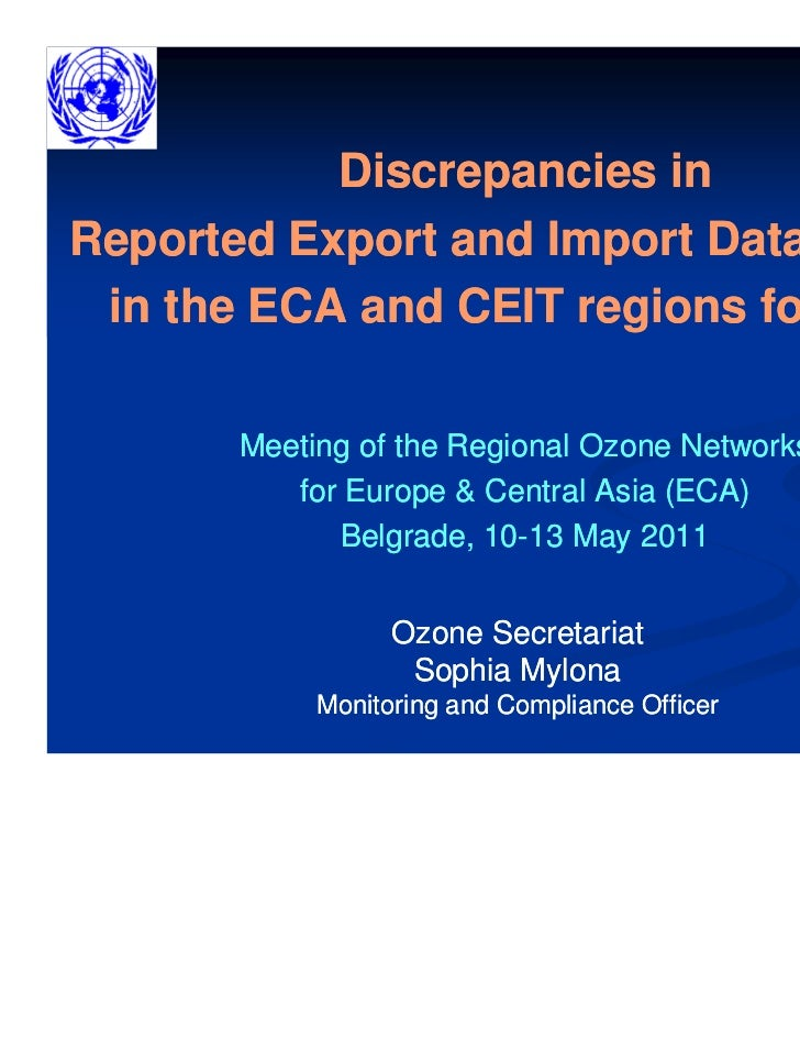 Discrepancies inReported Export and Import Data of ODS in the ECA and CEIT regions for 2009       Meeting of the Regional ...