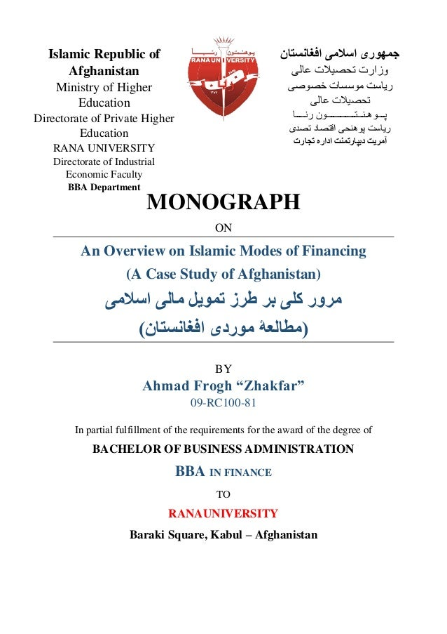MONOGRAPH ON An Overview on Islamic Modes of Financing (A Case Study of Afghanistan) ‫ط‬ ‫ب‬ ‫کلی‬ ‫ر‬ ‫م‬‫یل‬ ‫ت‬‫اسامی‬ ...
