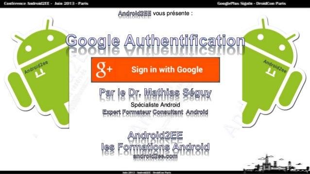 vous présente : Spécialiste Android 1