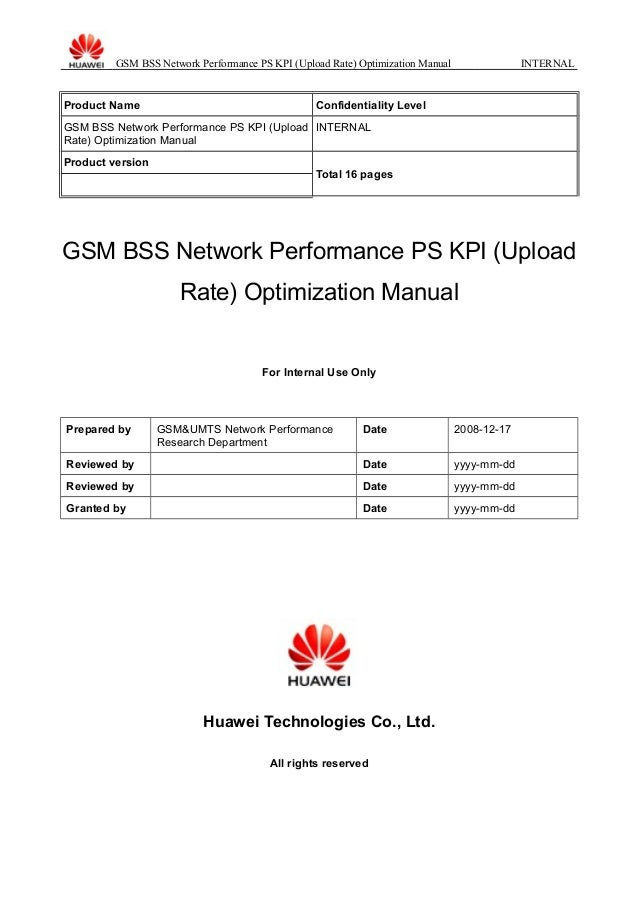 GSM BSS Network Performance PS KPI (Upload Rate) Optimization Manual INTERNAL Product Name Confidentiality Level GSM BSS N...