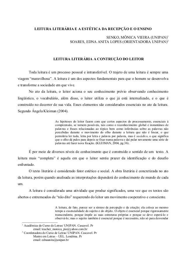 LEITURA LITERÁRIA E A ESTÉTICA DA RECEPÇÃO E O ENSINO SENKO, MÔNICA VIEIRA (UNIPAN)1 SOARES, EDNA ANITA LOPES (ORIENTADORA...