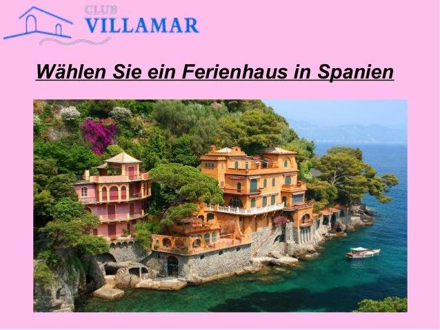 Wählen Sie ein Ferienhaus in Spanien