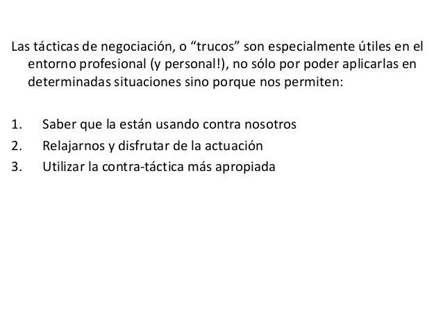 """Las tácticas de negociación, o """"trucos"""" son especialmente útiles en el entorno profesional (y personal!), no sólo por pode..."""