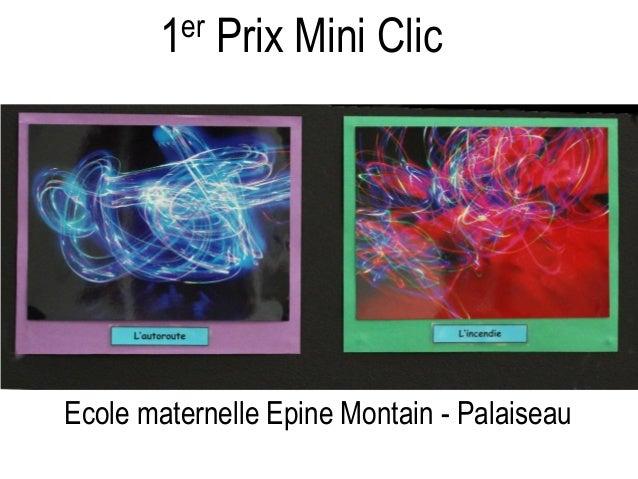 1er Prix Mini Clic Ecole maternelle Epine Montain - Palaiseau