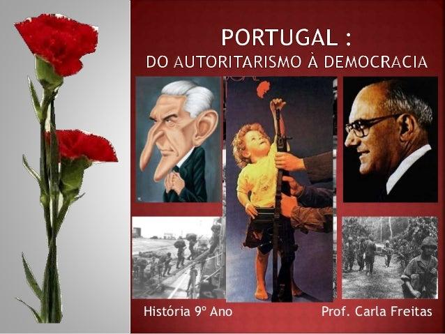 História 9º Ano Prof. Carla Freitas