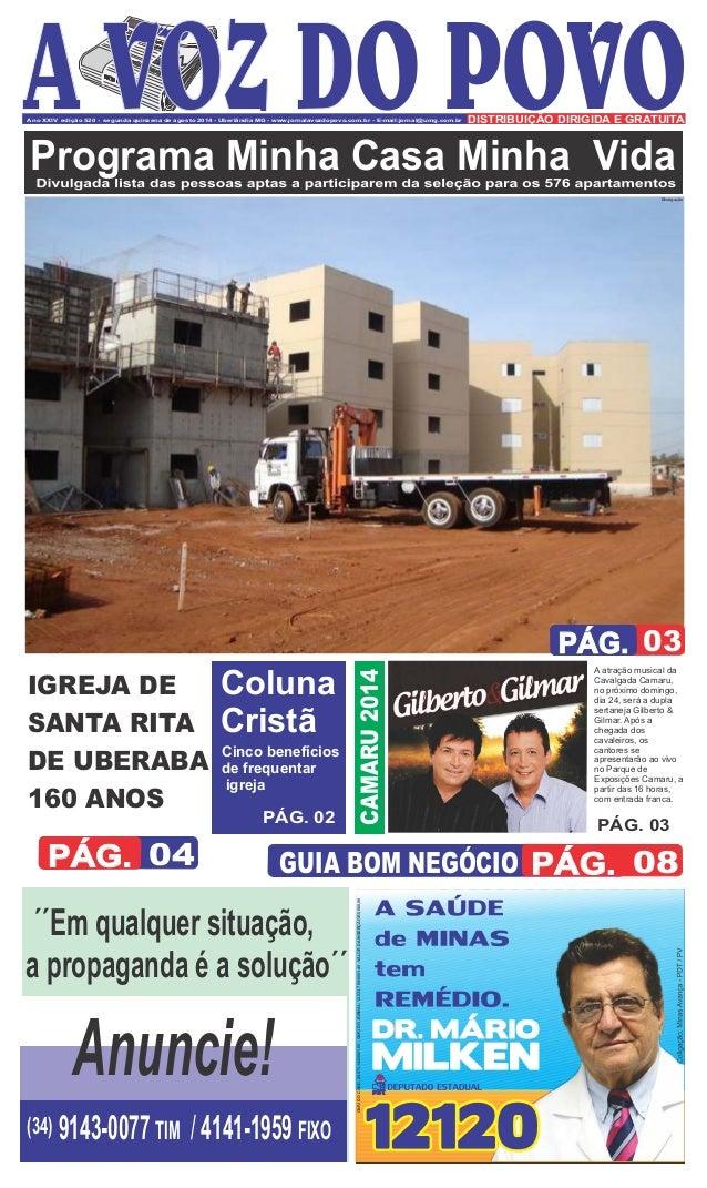 Ano XXIV edição 520 - segunda quinzena de agosto 2014 - Uberlândia MG - www.jornalavozdopovo.com.br - E-mail:jornal@umg.co...