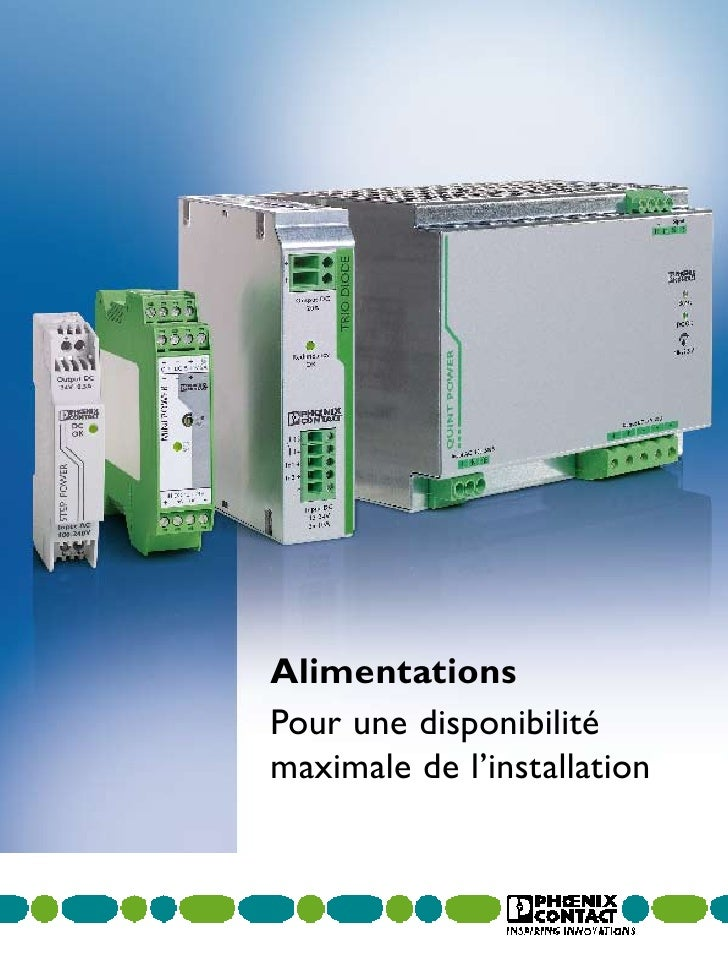 AlimentationsPour une disponibilitémaximale de l'installation
