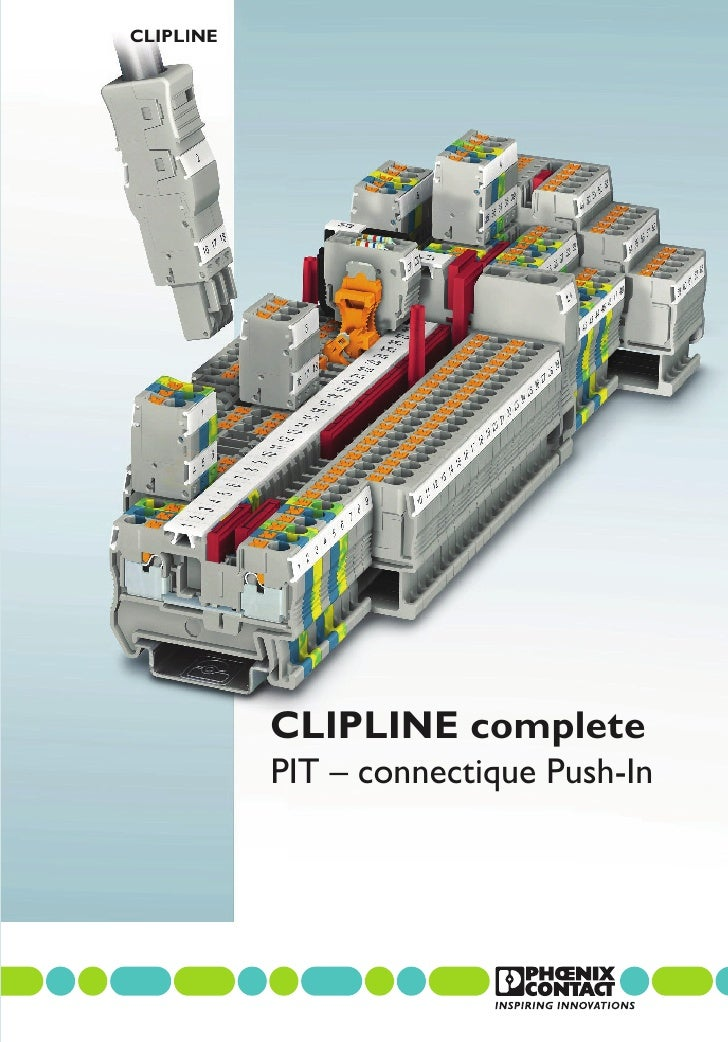 CLIPLINE           CLIPLINE complete           PIT – connectique Push-In