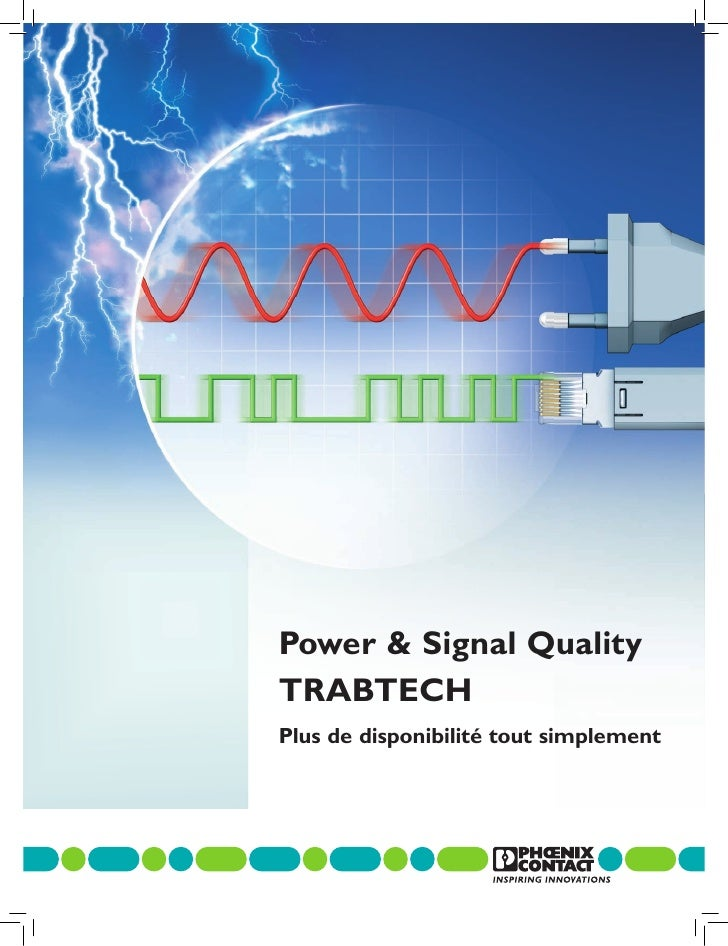 Power & Signal QualityTRABTECHPlus de disponibilité tout simplement