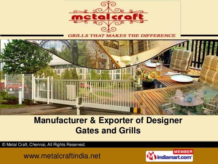 Manufacturer & Exporter of Designer Gates and Grills<br />