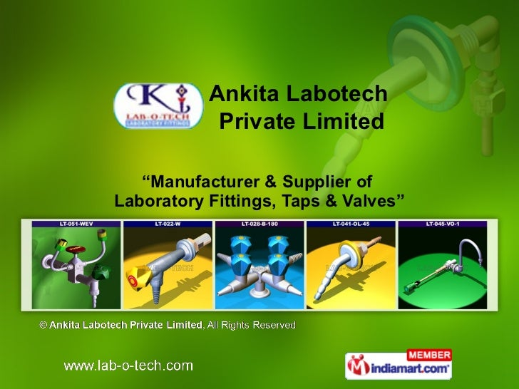 """ Manufacturer & Supplier of  Laboratory Fittings, Taps & Valves"" Ankita Labotech  Private Limited"