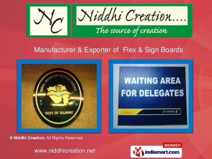 Manufacturer & Exporter of Flex & Sign Boards© Niddhi Creation, All Rights Reserved            www.niddhicreation.net