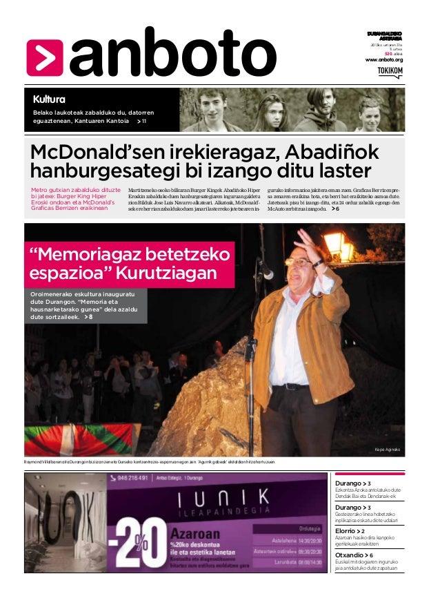 DURANGALDEKO ASTEKARIA 2013ko urriaren 31a 11. urtea  520. alea  www.anboto.org  Kultura Belako laukoteak zabalduko du, da...
