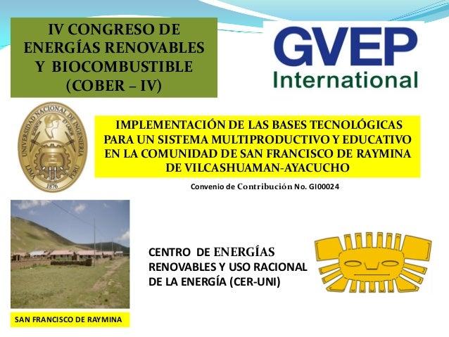 CENTRO DE ENERGÍAS RENOVABLES Y USO RACIONAL DE LA ENERGÍA (CER-UNI) IMPLEMENTACIÓN DE LAS BASES TECNOLÓGICAS PARA UN SIST...