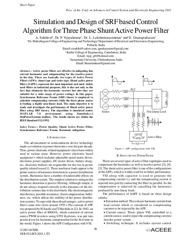 Short Paper Proc. of Int. Conf. on Advances in Control System and Electricals Engineering 2013  Simulation and Design of S...