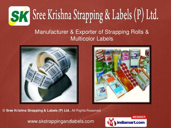 Manufacturer & Exporter of Strapping Rolls & <br />Multicolor Labels<br />