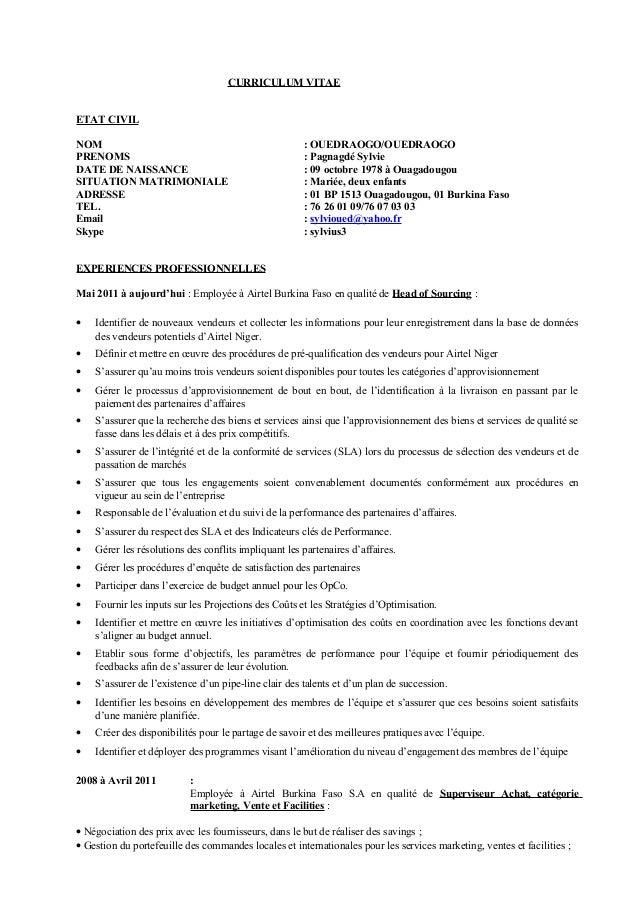 CURRICULUM VITAE ETAT CIVIL NOM : OUEDRAOGO/OUEDRAOGO PRENOMS : Pagnagdé Sylvie DATE DE NAISSANCE : 09 octobre 1978 à Ouag...