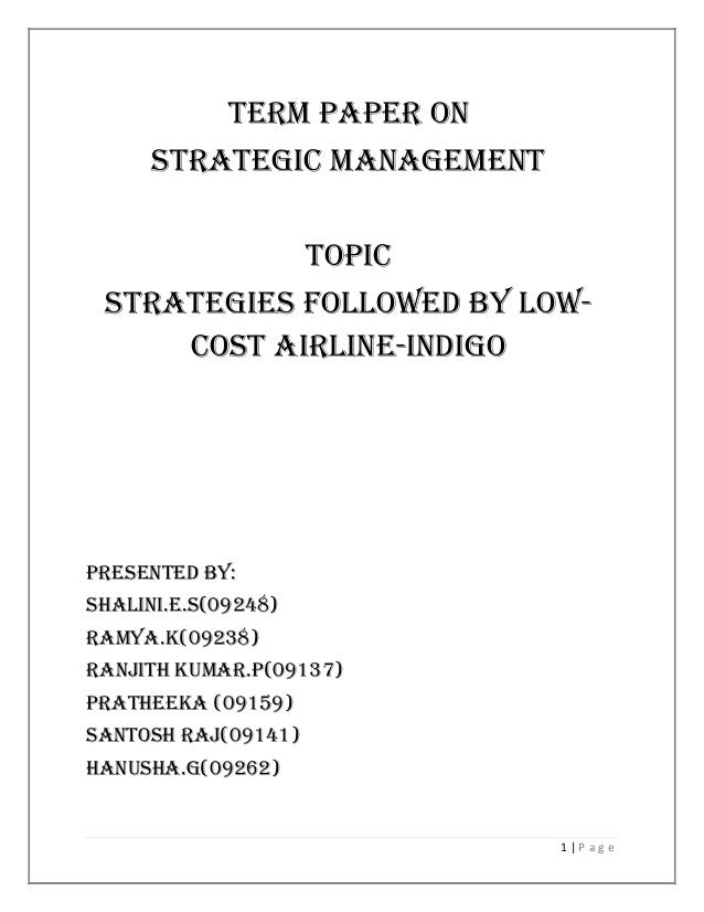 strategic management indigo airlines Key management profiles your queries/claims ,if any arising out of your usage should be directed solely to the owner of the website and indigo shall not be.