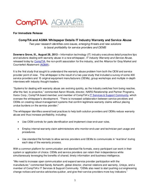 1 For Immediate Release CompTIA and AGMA Whitepaper Details IT Industry Warranty and Service Abuse Two-year research ident...