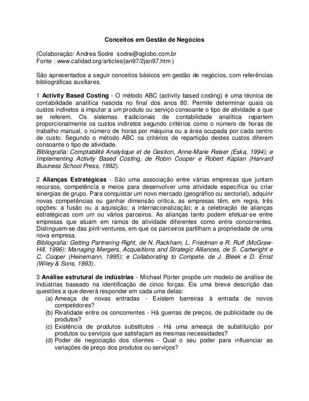 Conceitos em Gestão de Negócios (Colaboração: Andrea Sodre sodre@oglobo.com.br Fonte : www.calidad.org/articles/jan97/2jan...