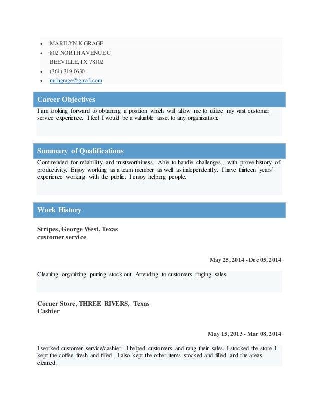  MARILYN K GRAGE   802 NORTH AVENUE C  BEEVILLE, TX 78102   (361) 319-0630   mrlngrage@gmail.com  Career Objectives  I...