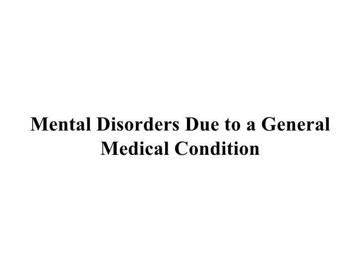 Mental Disorders Due to a General Medical Condition