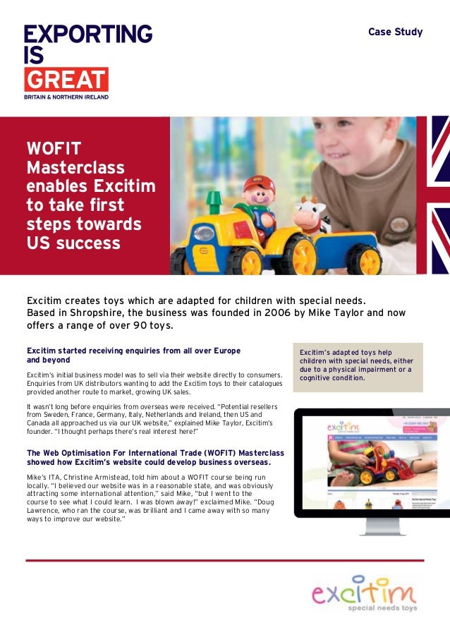 Case Study Excitim started receiving enquiries from all over Europe and beyond Excitim's initial business model was to sel...