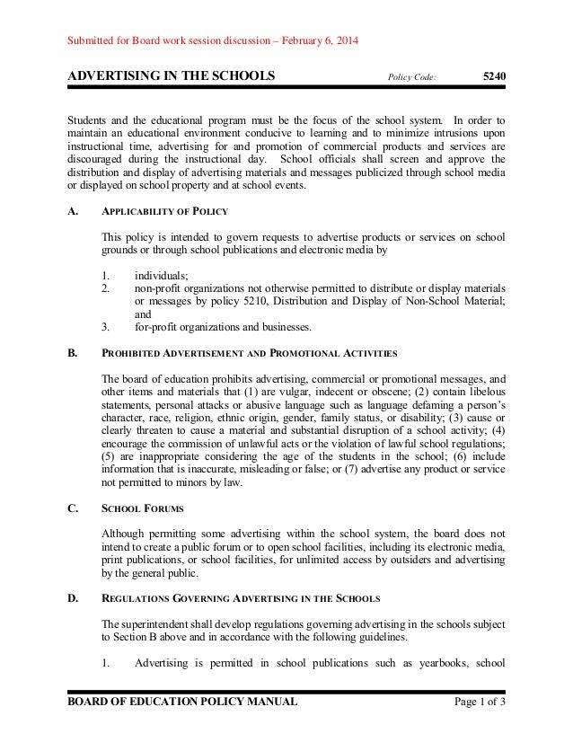 Submitted for Board work session discussion – February 6, 2014  ADVERTISING IN THE SCHOOLS  Policy Code:  5240  Students a...