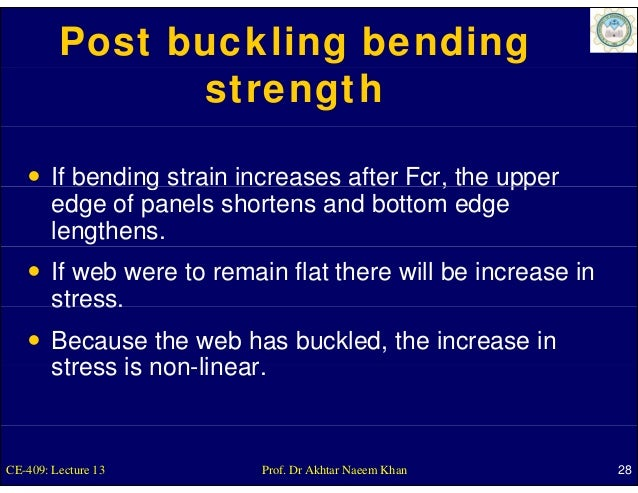 Post buckling bending               strength        If bending strain increases after Fcr, the upper                 g    ...