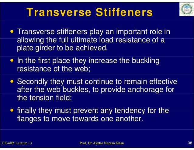 Transverse Stiffeners        Transverse stiffeners play an important role in        allowing the full ultimate load resist...