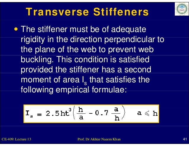 Transverse Stiffeners           The stiffener must be of adequate           rigidity in th di ti perpendicular t          ...