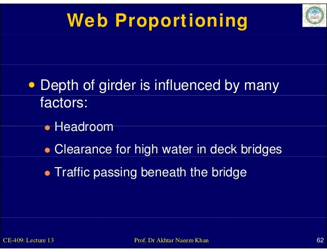 Web Proportioning             Depth of girder is influenced by many             factors:                     Headroom     ...