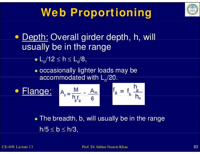 Web Proportioning           Depth: Overall girder depth, h, will           usually be in the range                     Lo/...