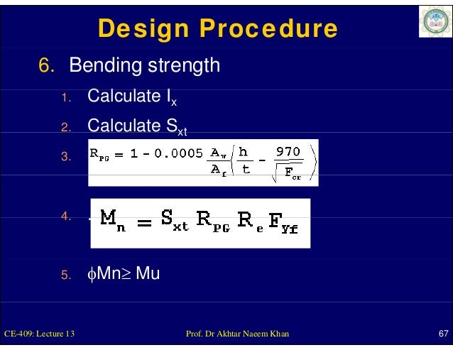 Design Procedure        6. Bending strength              1.     Calculate                     C l l t Ix              2.  ...