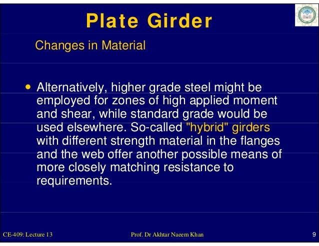 Plate Girder           Changes in Material            Alternatively, higher g                        y g       grade steel...