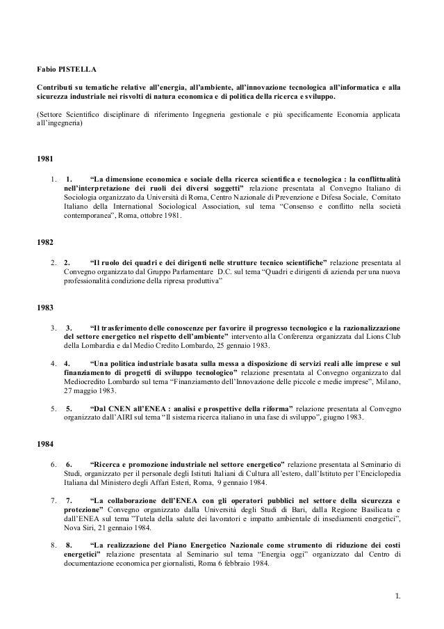 Fabio PISTELLA Contributi su tematiche relative all'energia, all'ambiente, all'innovazione tecnologica all'informatica e a...