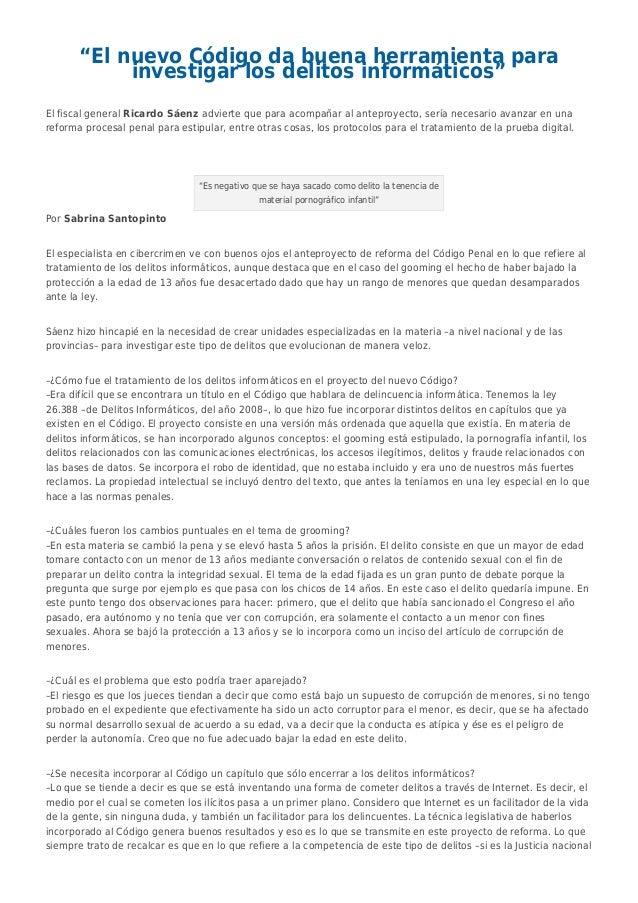 """""""El nuevo Código da buena herramienta para investigar los delitos informáticos"""" El fiscal general Ricardo Sáenz advierte q..."""
