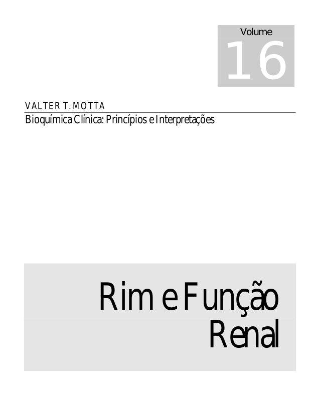 16                                                  VolumeVALTER T. MOTTABioquímica Clínica: Princípios e Interpretações  ...