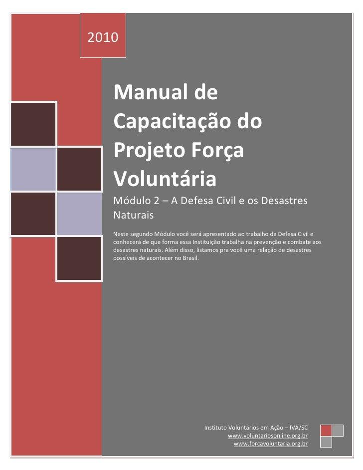 Módulo 2 – A Defesa Civil e os Desastres Naturais