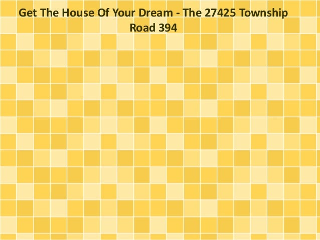 Get The House Of Your Dream - The 27425 Township Road 394