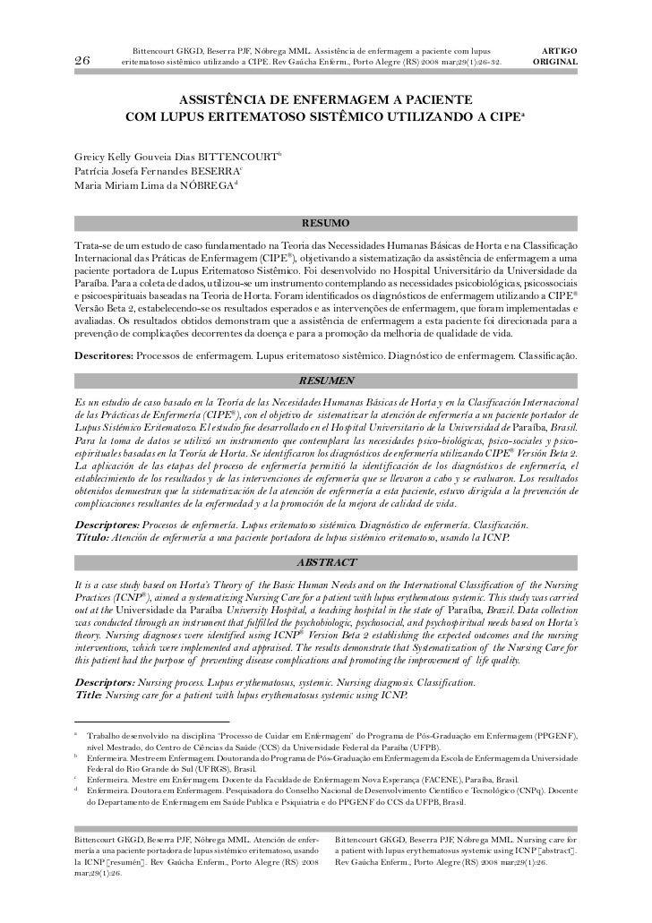 Bittencourt GKGD, Beserra PJF, Nóbrega MML. Assistência de enfermagem a paciente com lupus                    ARTIGO26    ...