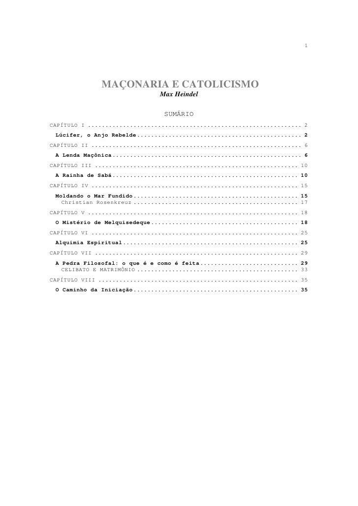 1              MAÇONARIA E CATOLICISMO                               Max Heindel                                SUMÁRIOCAP...