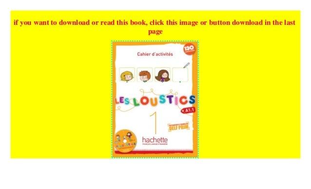 Les Loustics: Cahier d'activites 1 + CD-audio ((P.D.F))^^@@