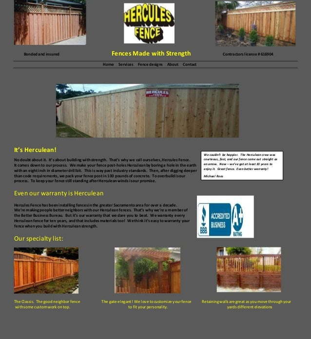 Bondedand insured Fences Made with Strength Contractors license # 616904 Home Services Fence designs About Contact It's He...