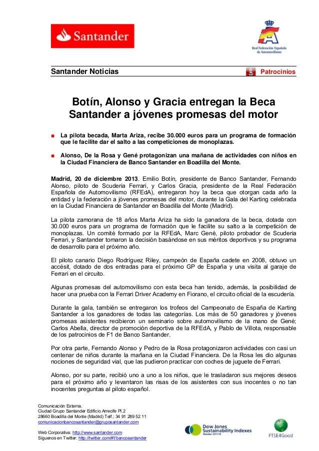Santander Noticias  Patrocinios  Botín, Alonso y Gracia entregan la Beca Santander a jóvenes promesas del motor ■  La pilo...