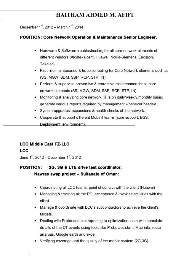 HAITHAM AHMED M. AFIFI December 1 st , 2012 – March 1 st , 2014 POSITION: Core Network Operation & Maintenance Senior Engi...