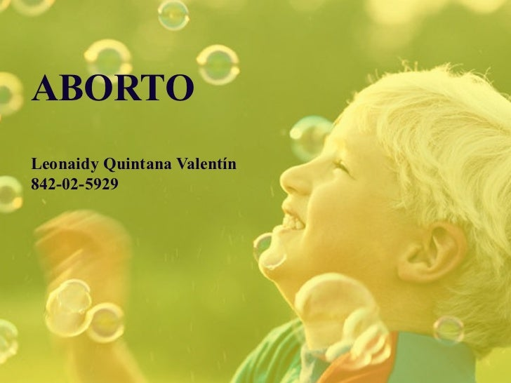 ABORTOLeonaidy Quintana Valentín842-02-5929