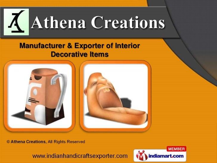 Manufacturer & Exporter of Interior        Decorative Items