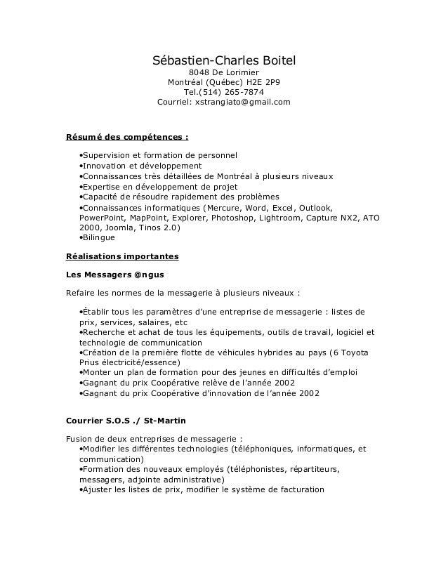 Sébastien-Charles Boitel 8048 De Lorimier Montréal (Québec) H2E 2P9 Tel.(514) 265-7874 Courriel: xstrangiato@gmail.com Rés...